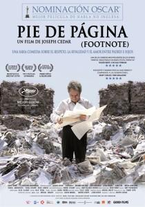 PIE DE PÁGINA (FOOTNOTE)++Una comedia sabia, irónica y fabulesca sobre el respeto, la rivalidad y el amor entre padres e hijos.